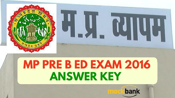 MP Pre B Ed Exam 2016 Answer Key