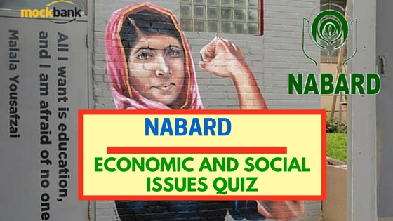NABARD Economic and Social Issues Quiz