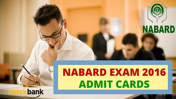 NABARD Exam 2016 Admit Cards