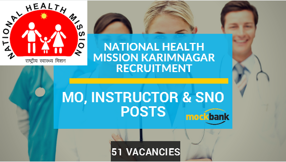 NHM Karimnagar Recruitment 51 Vacancies - MO, Instructor & SNO Posts.karimnagar.nic.in