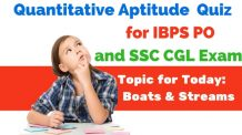 Quantitative Aptitude Quiz :Boats and Streams Questions for IBPS and SSC Exams