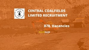 CCL Recruitment 878 Vacancies- Mining Sirdar, Jr Overman & Other Posts.www.ccl.gov.in