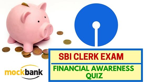 SBI Clerk Financial Awareness Quiz