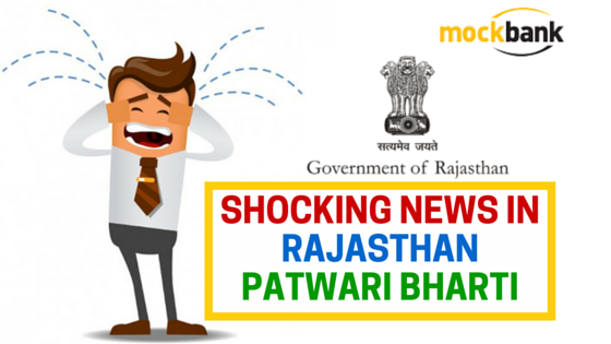 Shocking News in Rajasthan Patwari Bharti