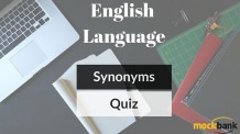 Synonyms Questions English Language Quiz
