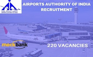 Airports Authority of India Recruitment 220 Vacancies - Jr Executive Posts.aai.aero