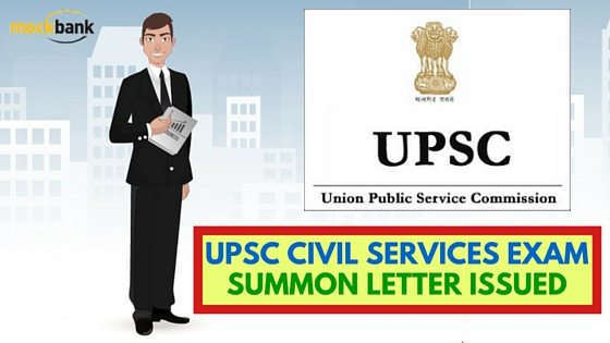 UPSC Civil Services Exam Summon Letter Issued