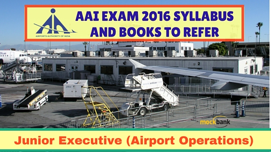AAI Junior Executive Airport Operations Syllabus and Books to Refer