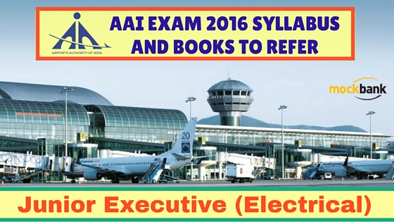 AAI Junior Executive Electrical Engineering Syllabus and Books to Refer
