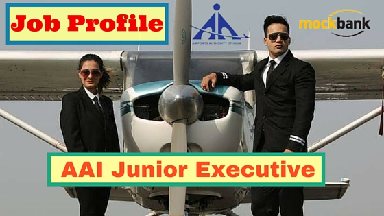 AAI Junior Executive Job Profile