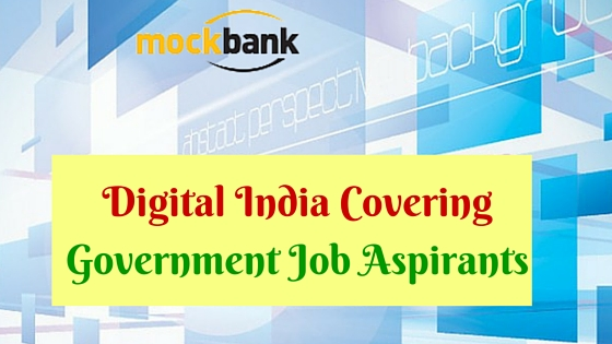 Digital India Covering Government Job Aspirants