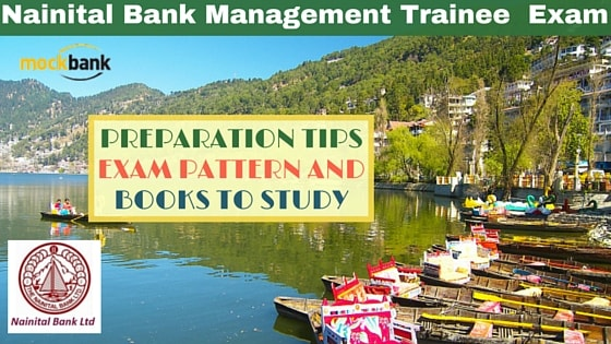 Nainital Bank Management Trainee Exam Preparation Tips