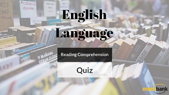 Reading Comprehension Questions: English Language Quiz