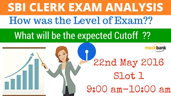 SBI Clerk Exam Analysis 22 May Slot 1