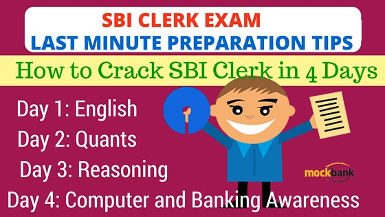 SBI Clerk Exam Last Minute Preparation Tips