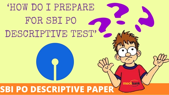 SBI PO Descriptive Paper 2016