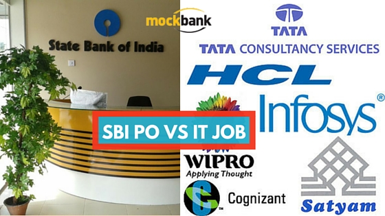 SBI PO vs IT Job