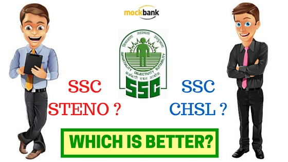 SSC Stenographer vs SSC CHSL