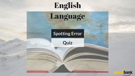 Spotting Error: English Language Quiz