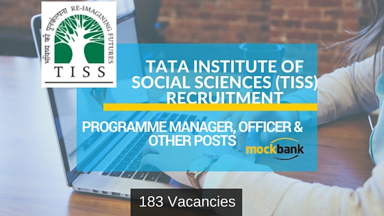 TISS Recruitment 2016 – 183 Programme Manager, Officer & Other Posts