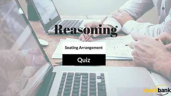 Seating Arrangement Questions