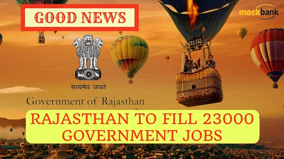 Attention Job Seekers Rajasthan to fill 23000 Government Jobs