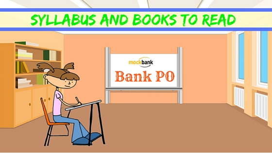 Bank PO Syllabus and Books to Read