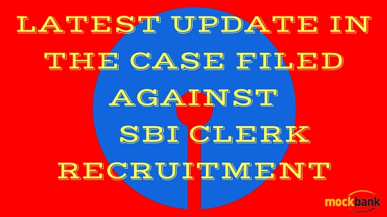 Case filed against SBI Clerk recruitment