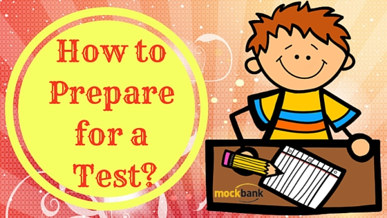 How to Prepare for a Test