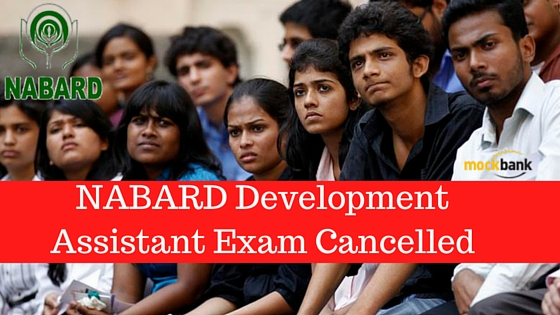 NABARD Development Assistant Exam Cancelled