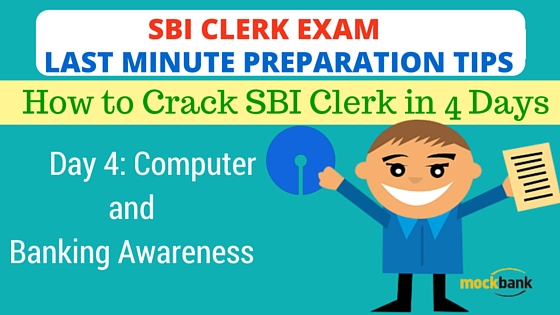SBI Clerk Exam Last Minute Preparation Tips Day 4