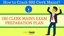 SBI Clerk Mains Preparation Plan to help you crack SBI Clerk Mains Exam in 1 month.