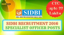 SIDBI Recruitment 2016 for Specialist Officer posts - upto 22 Lakh CTC