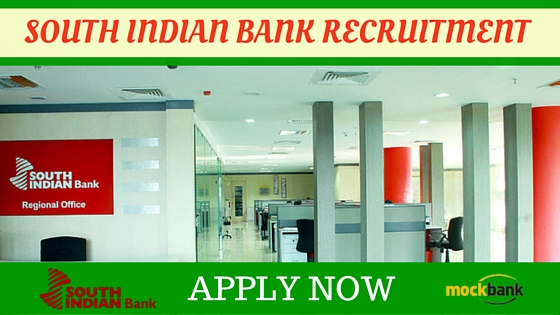 South Indian Bank Recruitment 2016 Notification