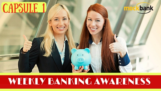 Weekly Banking Awareness Capsule 1