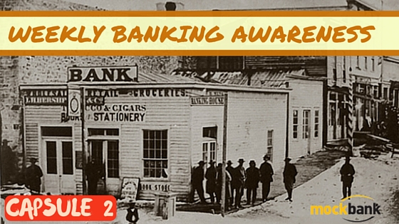 Weekly Banking Awareness Capsule 2