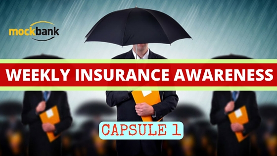 Weekly Insurance Awareness Capsule 1