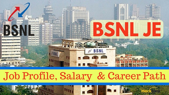 BSNL JE Job Profile, Salary & Career Path