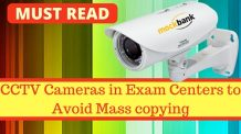 CCTV in Exam Centers to Avoid Mass copying