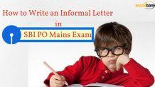 How to Write an Informal Letter in SBI PO Mains Exam