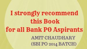 I strongly recommend this Book for all Bank PO Aspirants.