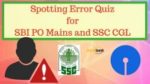 Spotting Error Quiz for SBI PO Mains and SSC CGL Tier 1 Exam