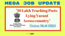 10 Lakh Teaching Posts Lying Vacant Across country