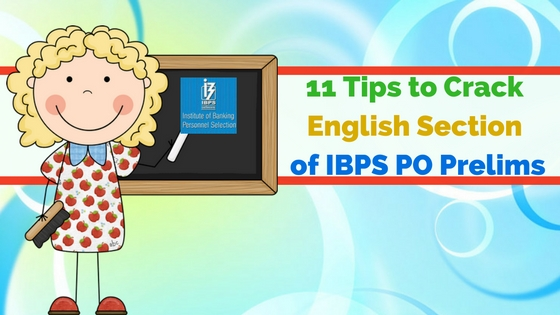 11 Tips to Crack English Section of IBPS PO Prelims