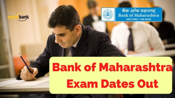 Bank of Maharashtra Recruitment 2016 Exam dates Out
