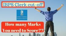 IBPS Clerk Cutoff 2016 - How many Marks You need to Score