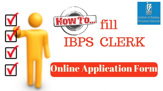 IBPS Clerk Online Application Form