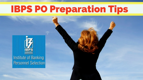 IBPS PO Preparation Tips to crack the Exam