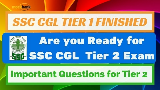 Most Important Questions for SSC CGL Tier 2 Exam