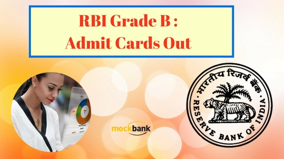 RBI Grade B Admit Cards Out